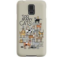 Too Many Cats Samsung Galaxy Case/Skin