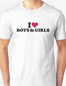 I love boys and girls Unisex T-Shirt