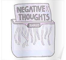 Negative Thought Shredder Poster