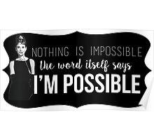 "Audrey Hepburn ""I'm Possible"" quote Poster"