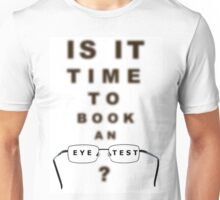 Eye Test Time To Book Chart and Glasses Unisex T-Shirt