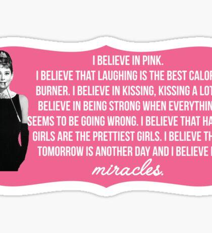 Audrey Hepburn Pink+Miracles quote Sticker