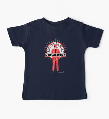 Bonjour ma belle New York by Francisco Evans ™ Baby Tee