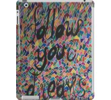 Follow your dreams iPad Case/Skin