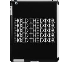 Hold the door-W iPad Case/Skin