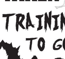 Single, Taken, Training To Go Super Saiyan Sticker
