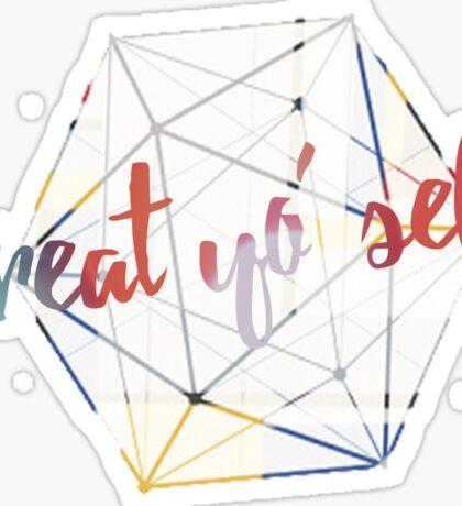 Treat yo' self - alternate Sticker
