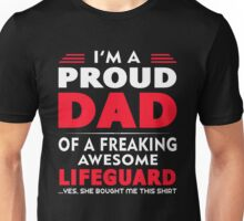 PROUD DAD OF A Lifeguard Unisex T-Shirt