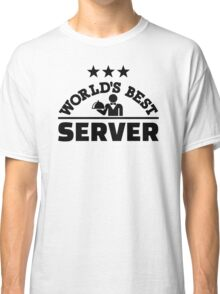 World's best server Classic T-Shirt
