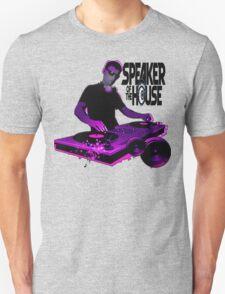 speaker of the house !! Unisex T-Shirt