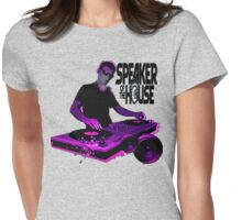 speaker of the house !! Womens Fitted T-Shirt