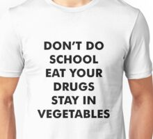 Words to Live By Unisex T-Shirt