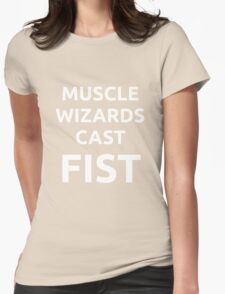 Muscle Wizards Cast FIST - White Text Womens Fitted T-Shirt