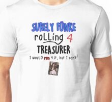 Arrested Development - Surely Funke Rolling for Treasurer Unisex T-Shirt