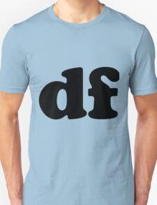 Don't Fail T-Shirt