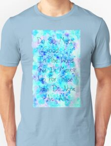 Do Good in the World Quote T-Shirt