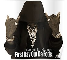 Gucci Mane Is Back With 'First Day Out Da Feds' Poster