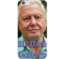 Sir David Attenborough  iPhone Case/Skin