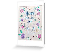Though She be but Little Greeting Card