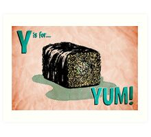 Y is for... Yum! Art Print