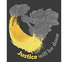 Justice will be done Photographic Print