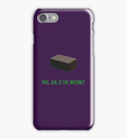 This, Jen, is the internet! iPhone Case/Skin