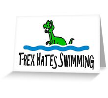 T Rex Hates Swimming Greeting Card
