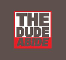 The Dude Abide Unisex T-Shirt