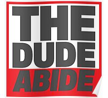 The Dude Abide Poster