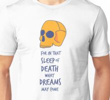 What dreams may come Unisex T-Shirt