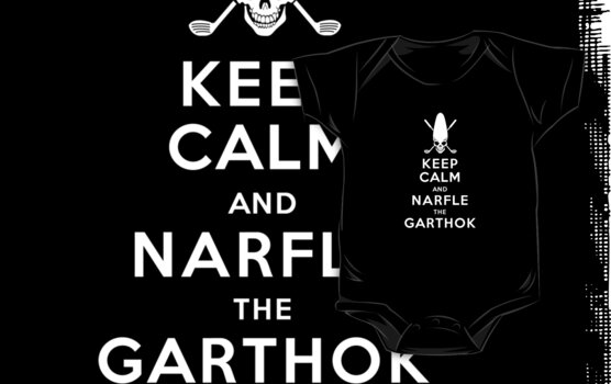 Keep Calm and Narfle the Garthok by Ryan Sawyer