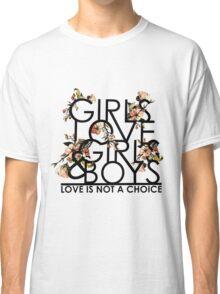 GIRLS/GIRLS/BOYS Classic T-Shirt