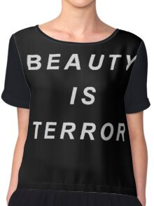 ... whatever we call beautiful, we quiver before it. Chiffon Top