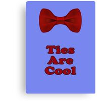 Bow Ties Are Cool T-Shirt - Hipster Tie Sticker Small - TV Quote  Classic Canvas Print