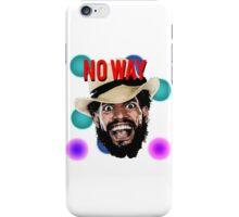 No Way Jose | NXT  iPhone Case/Skin