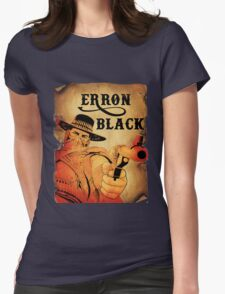 Wanted- Erron Black Womens Fitted T-Shirt