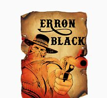 Wanted- Erron Black T-Shirt