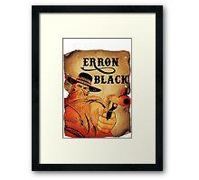 Wanted- Erron Black Framed Print