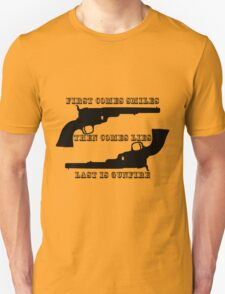 Smiles, lies, & gunfire Unisex T-Shirt