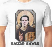 baltar saves Unisex T-Shirt