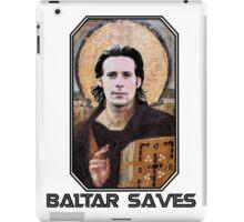 baltar saves iPad Case/Skin