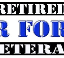 Retired Air Force Veteran Sticker