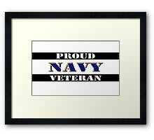Proud Navy Veteran Framed Print