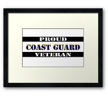 Proud Coast Guard Veteran Framed Print