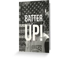 BATTER UP! Greeting Card