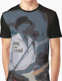 play it with soul Graphic T-Shirt