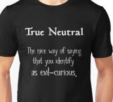 True Neutral - Variation 2 - White Font Unisex T-Shirt