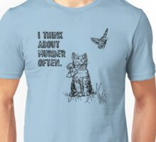 Cats think about murder Unisex T-Shirt