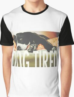 Dog Tired Graphic T-Shirt