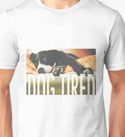 Dog Tired Unisex T-Shirt